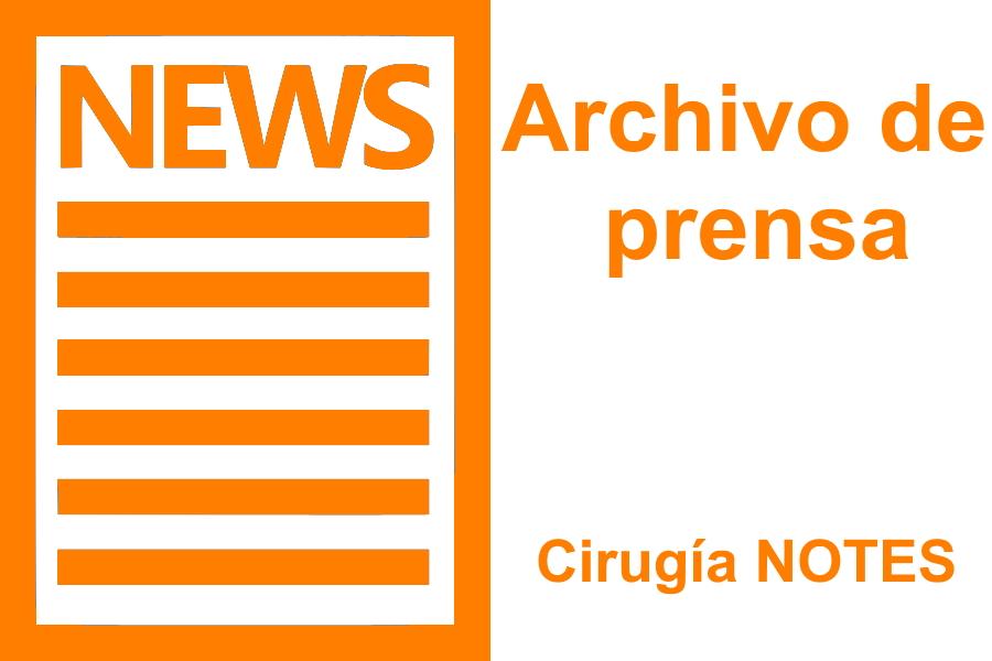 Archivo de Prensa del Diccionario de Salud. Cirugía NOTES